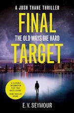 Final Target (Josh Thane Thriller, Book 2)