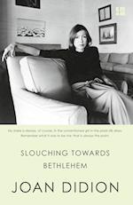 Slouching Towards Bethlehem af Joan Didion
