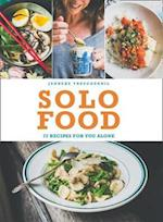 Solo Food: 72 recipes for you alone