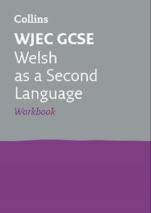 WJEC GCSE Welsh as a Second Language Workbook