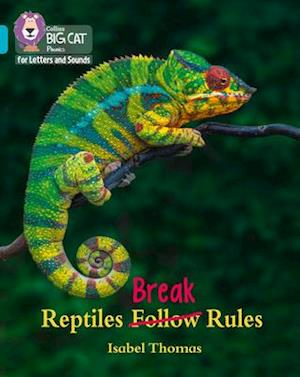 Reptiles Break Rules