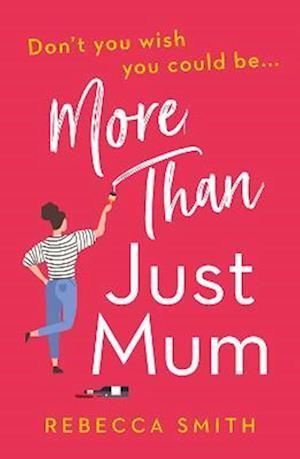More Than Just Mum