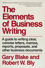 The Elements of Business Writing (Elements of Series)