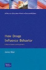How Drugs Influence Behavior