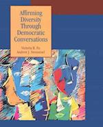 Affirming Diversity Through Democratic Conversations