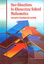 New Directions in Elementary School Mathematics