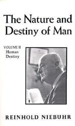 Nature and Destiny of Man, The  Vol. II