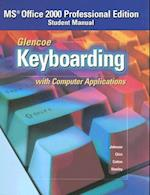Glencoe Keyboarding with Computer Applications (Johnson Gregg Micro Keyboard)