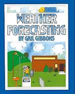 Weather Forecasting af Gail Gibbons