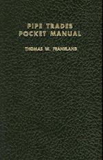 Pipe Trades Pocket Manual