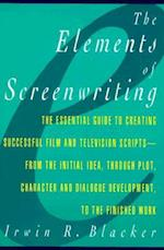 Elements of Screenwriting af Irwin R. Blacker