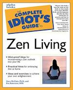 Complete Idiot's Guide to Zen Living (The Complete Idiot's Guide)