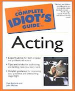 Complete Idiot's Guide to Acting (Complete Idiot's Guide to S)