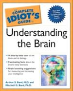 The Complete Idiot's Guide to Understanding the Brain (Complete Idiot's Guide to S)