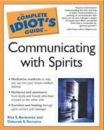 Complete Idiot's Guide to Communicating with Spirits (Complete Idiot's Guide to S)