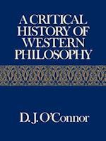 A Critical History of Western Philosophy af D. J. O'Connor