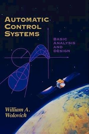 Automatic Control Systems: Basic Analysis and Design