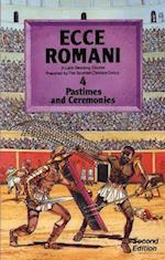 Ecce Romani Book 4 2nd Edition Pastimes And Ceremonies
