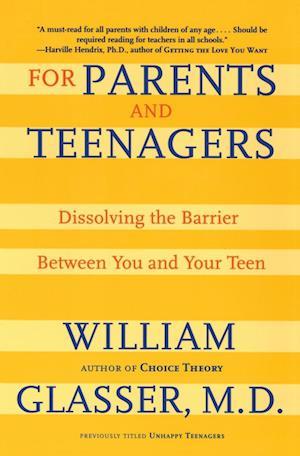 Bog, paperback For Parents and Teenagers af William, MD Glasser