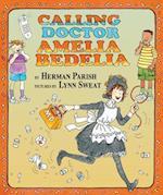 Calling Doctor Amelia Bedelia (Amelia Bedelia)