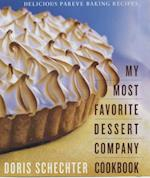 My Most Favorite Dessert Company Cookbook