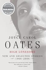 High Lonesome af Joyce Carol Oates