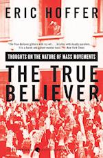 The True Believer (Perennial Classic)