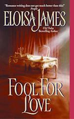 Fool for Love af Eloisa James
