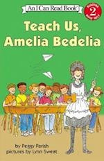 Teach Us, Amelia Bedelia af Peggy Parish