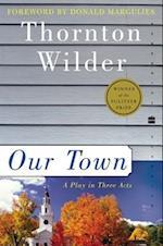 Our Town (Perennial Classics)