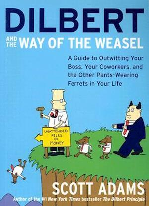 Bog paperback Dilbert and the Way of the Weasel af Scott Adams