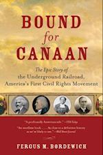 Bound for Canaan af Fergus M. Bordewich