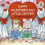 Happy Valentine's Day, Little Critter! (Little Critter)