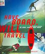 Have Board Will Travel