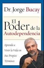 El Poder De La Autodependencia / The Power of Self-Dependence af Jorge Bucay