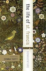The Life of St. Francis (HarperCollins Spiritual Classics)