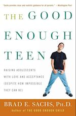 The Good Enough Teen af Brad Sachs