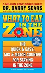 What to Eat in the Zone (The Zone)