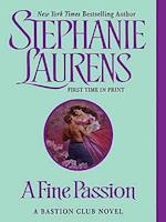 A Fine Passion (A Bastion Club Novel)