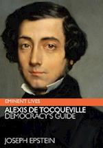 Alexis de Tocqueville (Eminent Lives)