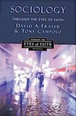 Sociology Through the Eyes of Faith af Anthony Campolo, David Allen Fraser