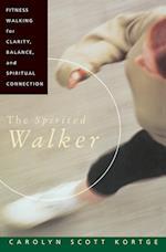 The Spirited Walker af Carolyn Scott Kortge