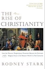 The Rise of Christianity af Rodney Stark