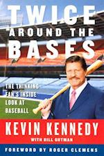 Twice Around the Bases af Kevin Kennedy, bill Gutman