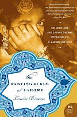 The Dancing Girls of Lahore af Louise Brown