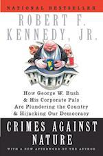 Crimes Against Nature af Robert F. Kennedy
