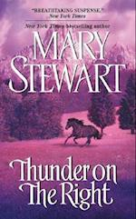 Thunder on the Right af Mary Stewart
