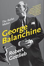 George Balanchine (Eminent Lives)