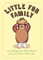 Little Fur Family af Margaret Wise Brown
