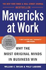 Mavericks at Work af Polly LaBarre, William C. Taylor